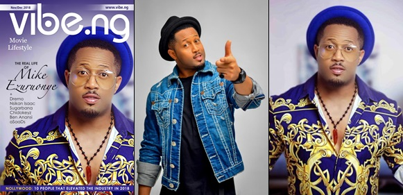 Nollywood Honestly Lacks The Right Structure, Producers Are Lazy – Mike Ezuruonye Reveals As He Covers Vibe.Ng